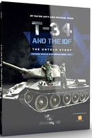 T34 And The IDF- The Untold Story Book