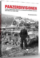 Abteilung Panzerdivisionen 1935-1945 History & Organization of the Wehrmacht Book