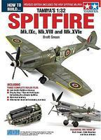 ADH How to Build Tamiya 1/32 Spitfire Mk IXc, VIII & Mk XVIe Book (Revised) How To Model Book #11