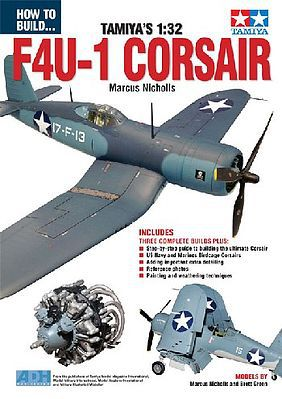 ADH Publishing How to Build Tamiya's 1/32 F4U1 Corsair Book -- How To Model Book -- #44