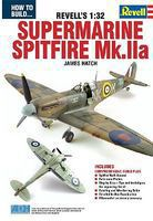 ADH How to Build the Revells 1/32 Supermarine Spitfire Mk IIa Book How To Model Book #67