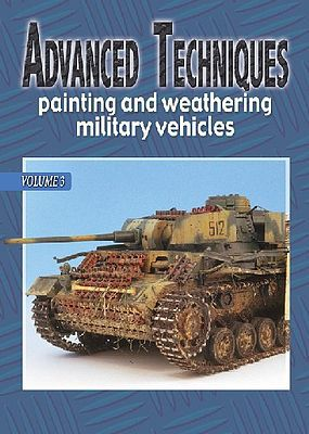 Auriga Publishing Advanced Techniques 3 - Painting & Weathering Military Vehicles -- How To Model Book -- #at3