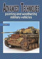 Auriga Advanced Techniques 3 - Painting & Weathering Military Vehicles How To Model Book #at3
