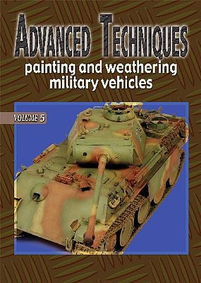 Auriga Advanced Techniques 5 - Painting & Weathering Military Vehicles How To Model Book #at5