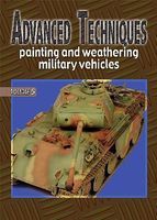 Auriga Advanced Techniques 5 Painting & Weathering Military Vehicles How To Model Book #at5