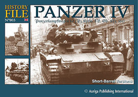 Auriga History File 3- Panzer IV PzKpfw Short Barrel Versions Military History Book #hf3