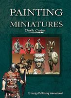 Auriga Painting Miniatures 1 - Historical Figures How To Model Book #pm1