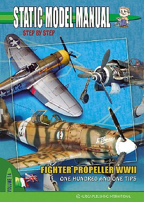 Auriga Static Model Manual 14- Fighter Propeller WWII One Hundred & One Tips