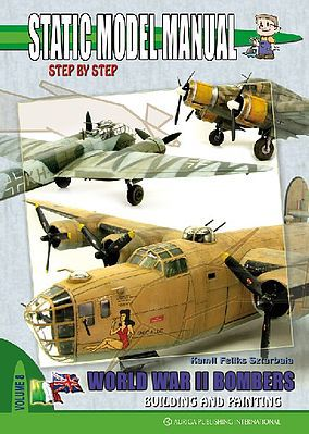 Auriga Static Model Manual 8 - WWII Bombers Building & Painting How To Model Book #sm8