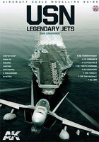 AK USN Legendary Jets Aircraft Scale Modeling Guide Book