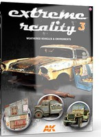 AK Extreme Reality 3- Weathered Vehicles & Environments Book