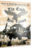 AK Armour & Aircraft Dioramas - The Eagle Has Landed Book How To Model Book #687