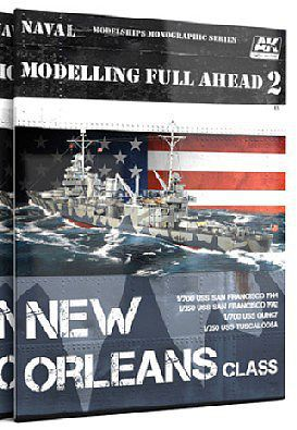 AK Interactive Modelling Full Ahead 2- New Orleans Class Book