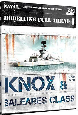 AK Interactive Modelling Full Ahead 1 Knox & Baleares Class Book -- How To Model Book -- #98