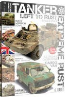 AK Tanker Magazine Issue 1 Extreme Rust How To Model Book #t1