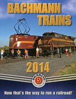 Bachmann 2014 Bachmann Catalog - Small Format Model Railroading Book #99814