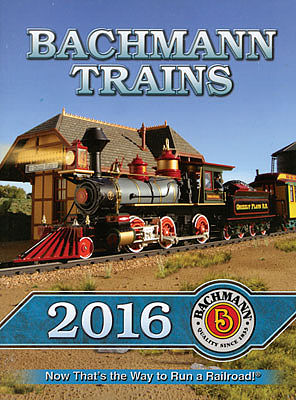 Bachmann 2016 Bachmann Catalog -- Model Railroading Catalog -- #99816