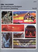 Badger Techniques For Custom Painting Book Volume II