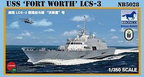 Bronco USS Fort Worth LCS-3 Plastic Model Combat Ship Kit 1/350 Scale #5028