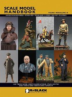 MrBlack Scale Model Handbook- Figure Modelling Vol.18