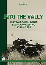 Casemate books Into The Vally - The Valentine Tank & Derivatives 1938-1960 -- Military History Book -- #1368