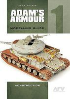 Casemate Adams Amour Modelling Guide 1 - Construction How To Model Book #1384