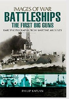 Casemate books Images of War- Battleships the First Big Guns -- Military History Book -- #2933