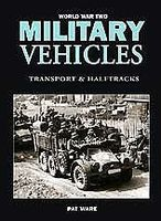 Casemate WWII Military Vehicles- Transports & Halftracks (Hardback) Military History Book #31937