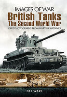 Casemate Images of War- British Tanks in WWII Military History Book #5008