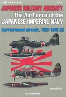 Casemate Air Force of the IJN Carrier-Based Aircraft 1922-45 (II) Military History Book #51