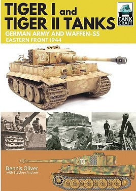 Casemate books Tank Craft- Tiger I & Tiger II German Army & Waffen SS Eastern Front 1944
