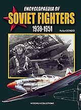 Casemate books Encyclopaedia of Soviet Fighters 1939-51 (Hardback) -- Military History Book -- #606