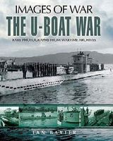 Casemate Images of War- The U-Boat War Military History Book #7860