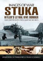 Casemate Images of War- Stuka Hitlers Lethal Dive Bomber Military History Book #8047