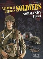 Allied & German Soldiers Normandy 1944 Military History Book #884