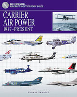 Casemate Carrier Aircraft 1917-Present (Hardback) Military History Book #979