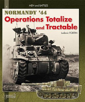 Casemate books Men & Battles 2- Operation Totalize & Tractable Normandy 44 -- Military History Book -- #mb2