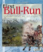 Casemate Men & Battles 7- First Bull-Run (Battle of Manassas) Military History Book #mb7