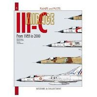 Casemate Planes & Pilots 6- Mirage IIIC 1955-00 Military History Book #pp6