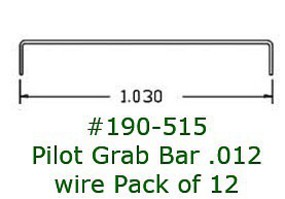 Cal HO Pilot Grab Bar .012 Wire (12)