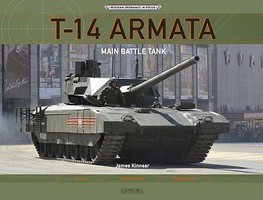 Canfora Russian Ordnance in Focus- R14 Armata Main Battle Tank