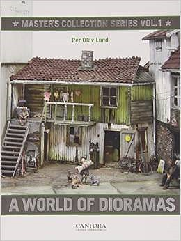 Canfora Publishing Masters Collection Series Vol.1- A World of Dioramas