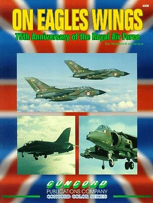 Concord Publications On Eagles Wings 75th RAF (D) -- Military History Book -- #4008