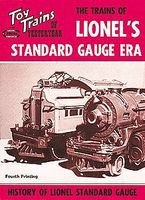 CTC Lionel Standard Gauge Era Model Railroading Historical Book #13