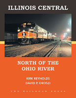 CTC Illinois Central North of Ohio River Model Railroading Historical Book #15