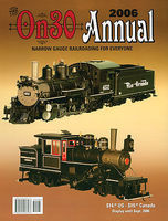 CTC 2006 On30 Annual Model Railroading Historical Book #18