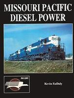 CTC Missouri Pacific Diesel Power Model Railroading Historical Book #22