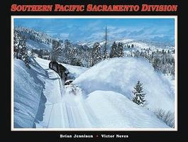 CTC Southern Pacific Sacramento Division Model Railroading Historical Book #28