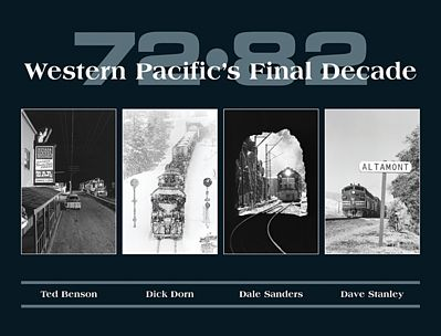 CTC 72-82 Western Pacifics Final Decade Model Railroading Book #41