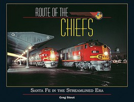 CTC Route of the Chiefs-Santa Fe in the Streamlined Era